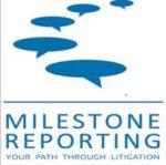 Milestone Reporting Company