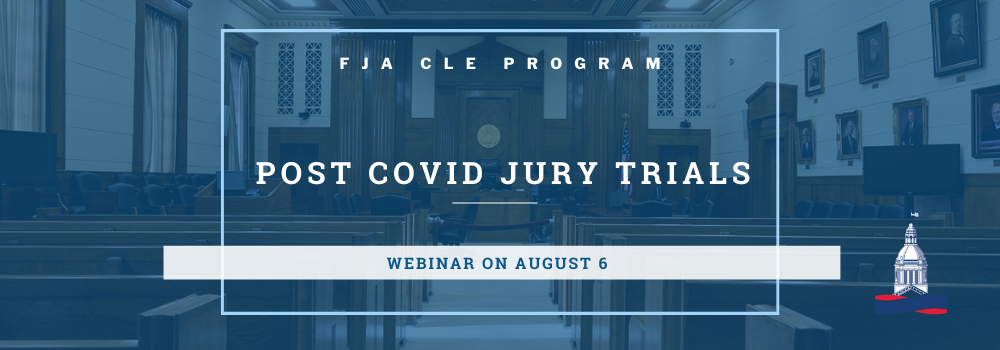 Facing the Post-COVID Jury: What You Need to Know Webinar