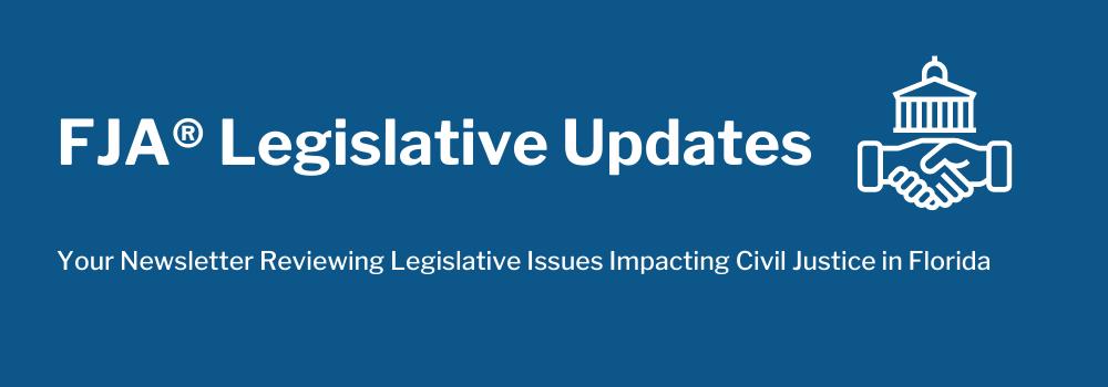 FJA Legislative Updates